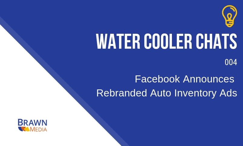 "Facebook's ""Auto Inventory Ads"" Offer Car Dealerships More Retargeting"